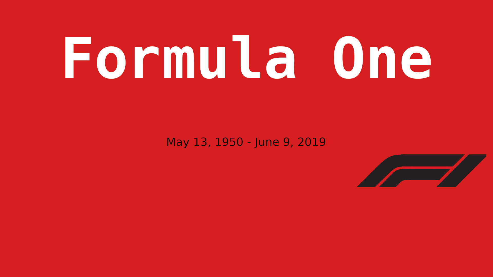 FORMULA ONE DIED, 69 years old at June 9 2019